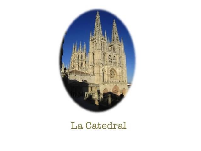 Cinco monumentos imprescindibles que visitar en Burgos