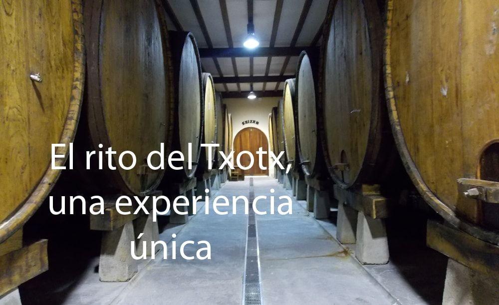 El rito del Txotx, una experiencia única